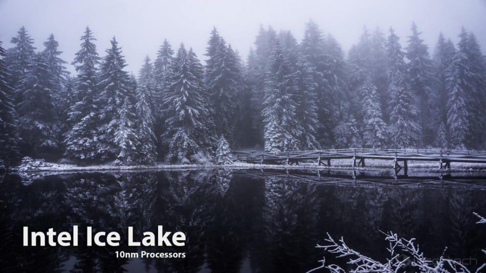 اعلام وجود چیپ Ice Lake