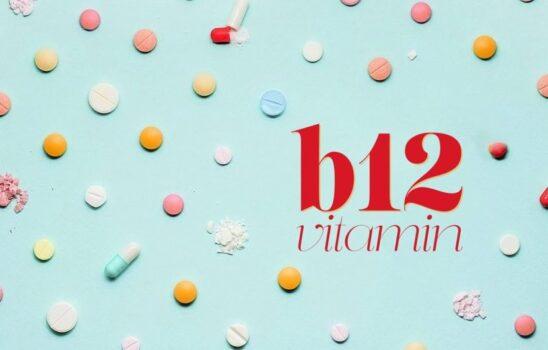 علائم کمبود ویتامین B12 که باید به آنها توجه کرد
